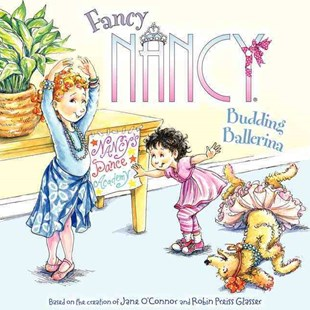 Fancy Nancy: Budding Ballerina by Jane O'Connor, Robin Preiss Glasser, Carolyn Bracken (9780062086280) - PaperBack - Children's Fiction Intermediate (5-7)