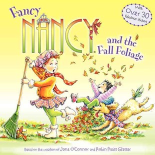 Fancy Nancy and the Fall Foliage by Jane O'Connor, Robin Preiss Glasser, Carolyn Bracken (9780062086303) - PaperBack - Children's Fiction Intermediate (5-7)