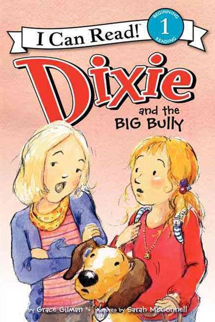 Dixie and the Big Bully