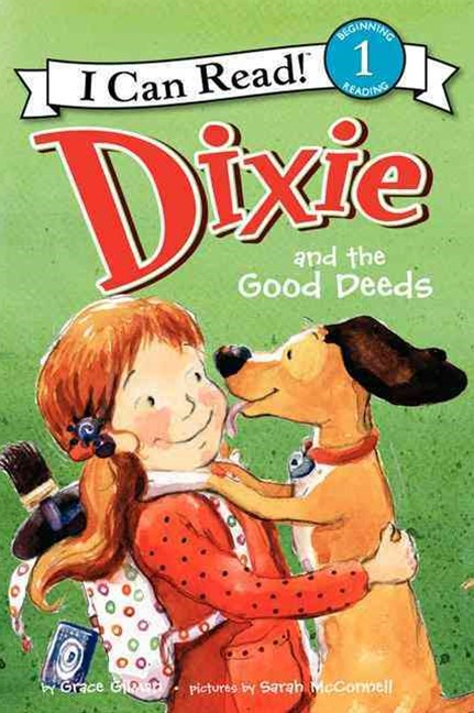 Dixie and the Good Deeds