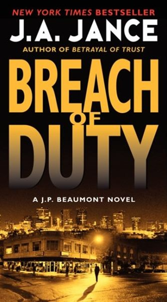 Breach of Duty: A J. P. Beaumont Novel