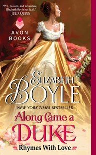 Along Came a Duke: Rhymes With Love by Elizabeth Boyle (9780062089069) - PaperBack - Romance Historical Romance