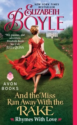 (ebook) And the Miss Ran Away With the Rake