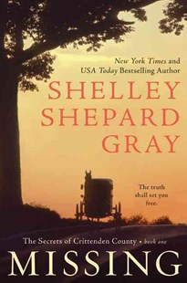 Missing: The Secrets of Crittenden County, Book One by Shelley Shepard Gray (9780062089700) - PaperBack - Crime Mystery & Thriller