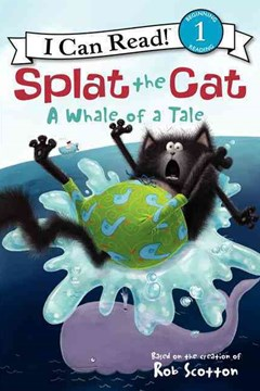 Splat the Cat: A Whale of a Tale