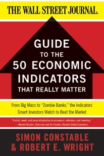 (ebook) The WSJ Guide to the 50 Economic Indicators That Really Matter - Business & Finance Finance & investing