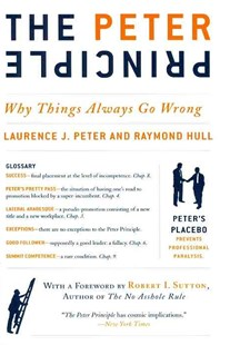 The Peter Principle by Laurence J. Peter, Raymond Hull (9780062092069) - PaperBack - Business & Finance