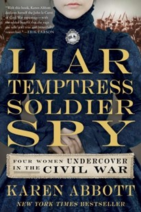 (ebook) Liar, Temptress, Soldier, Spy - History Latin America