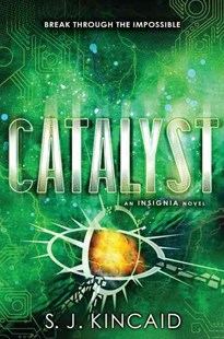 Catalyst by S. J. Kincaid (9780062093066) - PaperBack - Young Adult Contemporary