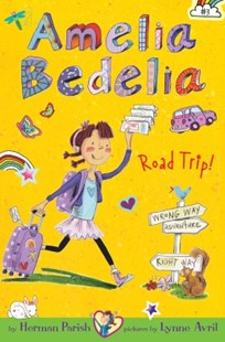 (ebook) Amelia Bedelia Chapter Book #3: Amelia Bedelia Road Trip! - Children's Fiction