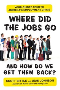 (ebook) Where Did the Jobs Go--and How Do We Get Them Back? - Business & Finance Ecommerce