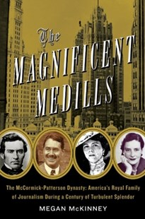 (ebook) The Magnificent Medills - Biographies General Biographies
