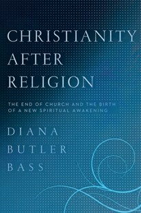 (ebook) Christianity After Religion - Religion & Spirituality Christianity