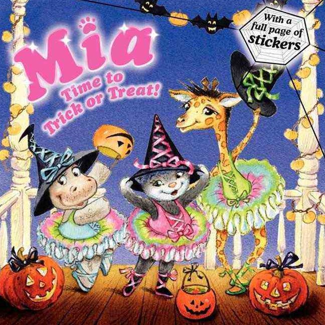 Mia: Time to Trick or Treat!