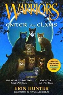 Warriors Guide: Enter the Clans [Companion Bindup] by Erin Hunter (9780062102393) - PaperBack - Children's Fiction Older Readers (8-10)