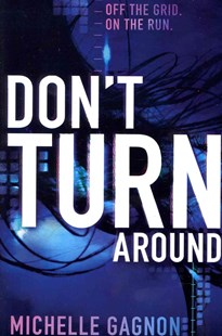 Don't Turn Around by Michelle Gagnon (9780062102911) - PaperBack - Children's Fiction Teenage (11-13)