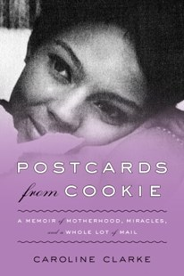 (ebook) Postcards from Cookie - Biographies General Biographies