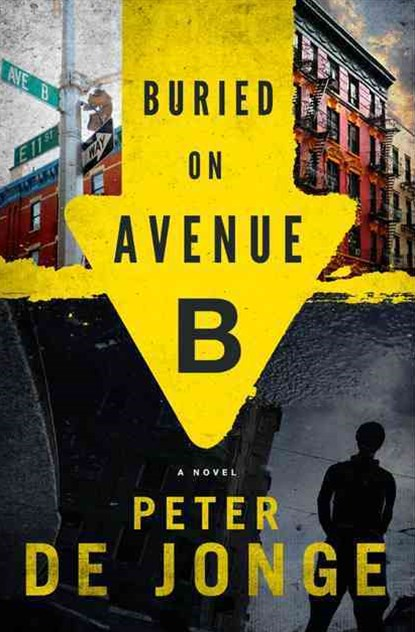 Buried on Avenue B: A Novel Large Print