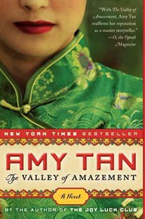 The Valley of Amazement by Amy Tan (9780062107329) - PaperBack - Historical fiction