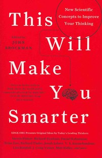 This Will Make You Smarter by John Brockman, David Brooks (9780062109392) - PaperBack - Philosophy Modern