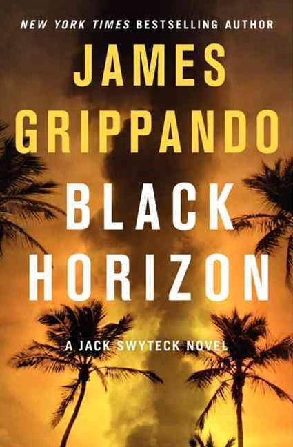 Black Horizon: A Jack Swyteck Novel