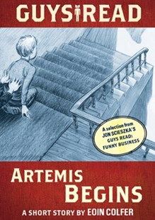 (ebook) Guys Read: Artemis Begins - Children's Fiction