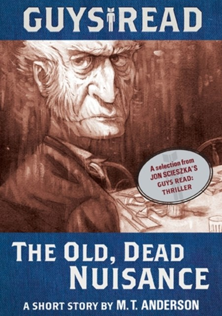 (ebook) Guys Read: The Old, Dead Nuisance