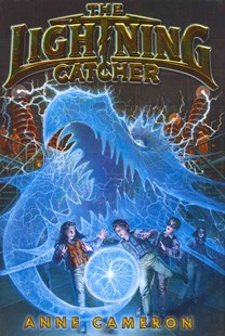 The Lightning Catcher by Anne Cameron, Victoria Jamieson (9780062112767) - HardCover - Children's Fiction Older Readers (8-10)