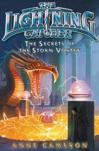Secrets of the Storm Vortex by Anne Cameron, Victoria Jamieson (9780062112835) - HardCover - Children's Fiction Older Readers (8-10)
