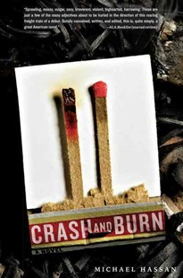 Crash and Burn by Michael Hassan (9780062112910) - PaperBack - Children's Fiction