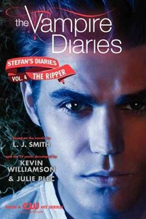 Stefan's Diaries: The Ripper by L. J. Smith, Julie Plec, Kevin Williamson (9780062113931) - PaperBack - Non-Fiction Family Matters