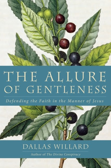 The Allure of Gentleness