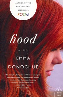Hood by Emma Donoghue (9780062117106) - PaperBack - Modern & Contemporary Fiction General Fiction