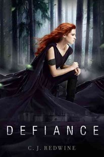 Defiance by C. J. Redwine (9780062117182) - HardCover - Young Adult Contemporary