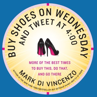 (ebook) Buy Shoes on Wednesday and Tweet at 4:00