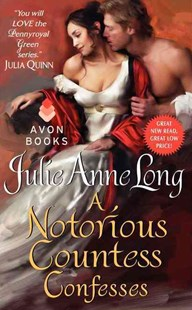 A Notorious Countess Confesses: Pennyroyal Green Series by Julie Anne Long (9780062118028) - PaperBack - Non-Fiction Animals