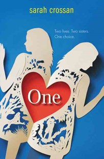 One by Sarah Crossan (9780062118752) - HardCover - Children's Fiction Teenage (11-13)