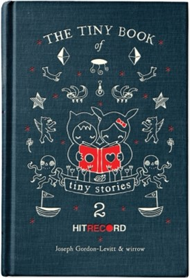The Tiny Book of Tiny Stories: Volume 2