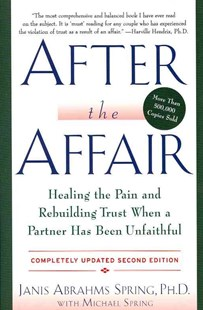 After the Affair by Janis Abrahms Spring, Michael Spring (9780062122704) - PaperBack - Family & Relationships Relationships