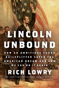 (ebook) Lincoln Unbound - Biographies Political