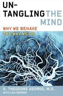 Untangling the Mind by David Theodore George, Lisa Berger (9780062127778) - PaperBack - Self-Help & Motivation Inspirational