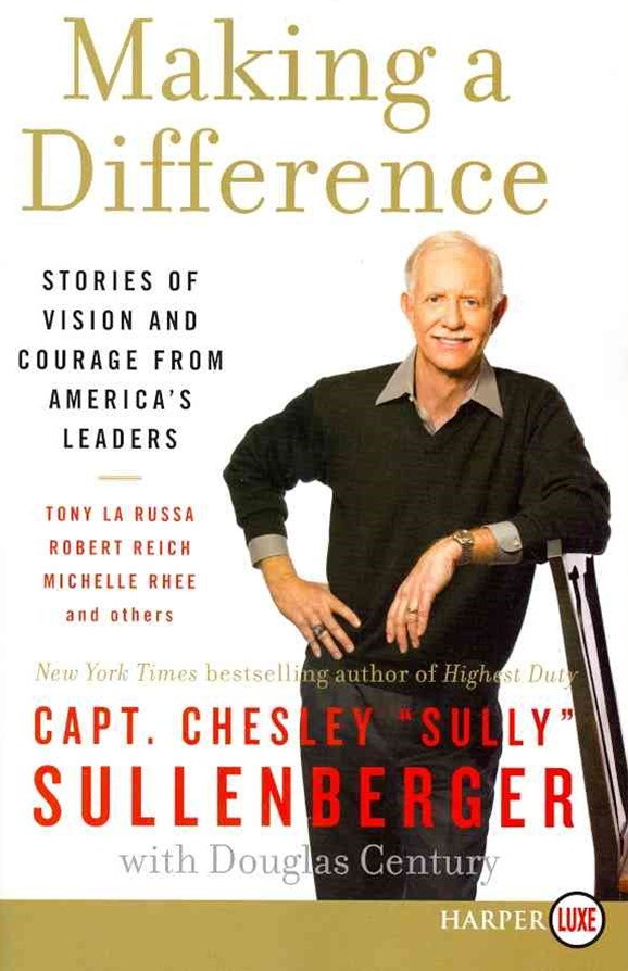 Making a Difference: Stories of Vision and Courage from America's Leaders LP