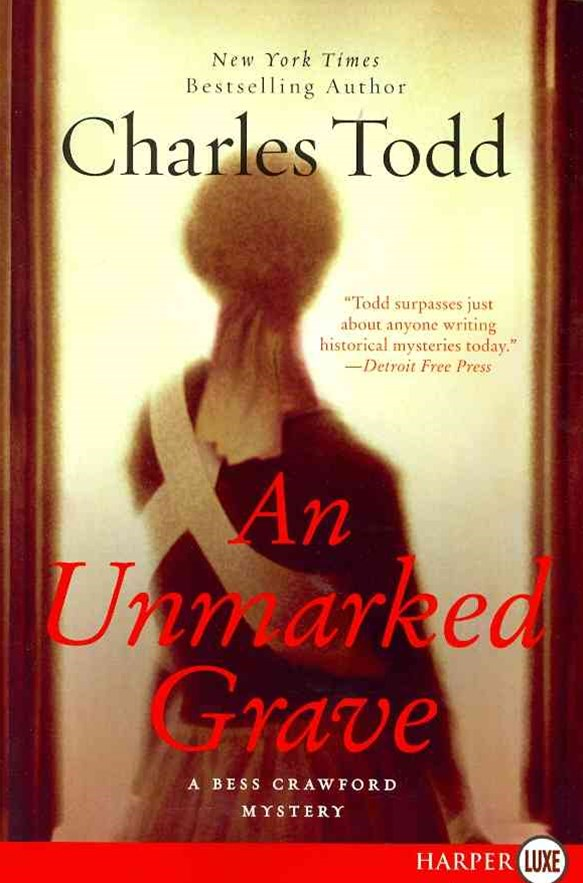 An Unmarked Grave: A Bess Crawford Mystery LP
