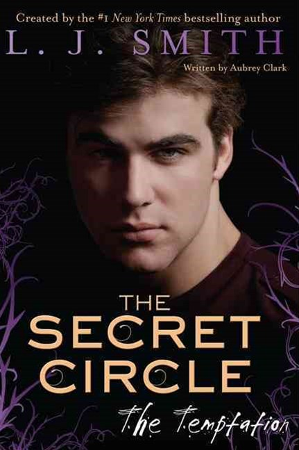 Secret Circle: The Temptation