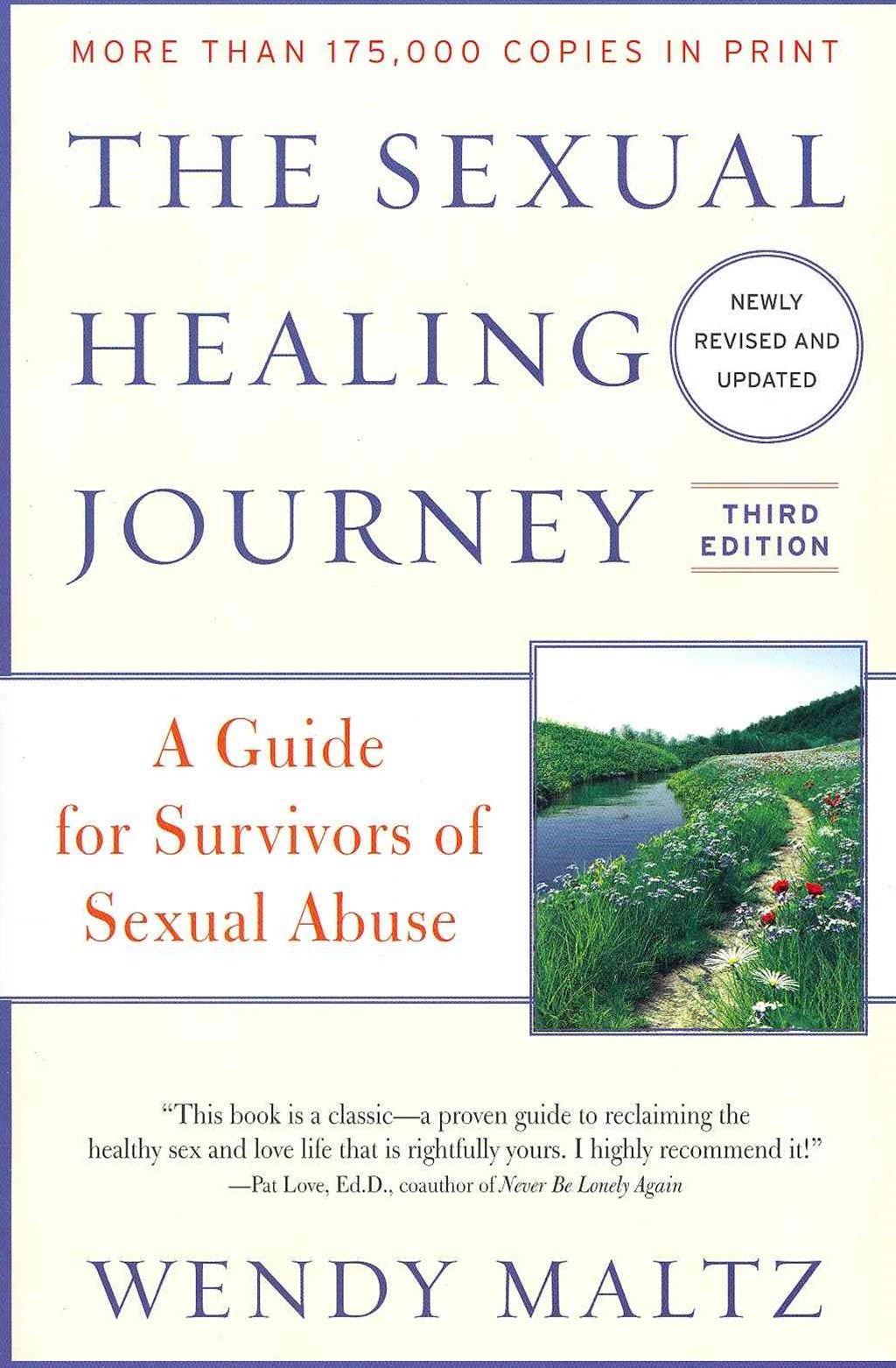 The Sexual Healing Journey: A Guide for Survivors of Sexual Abuse (ThirdEdition)