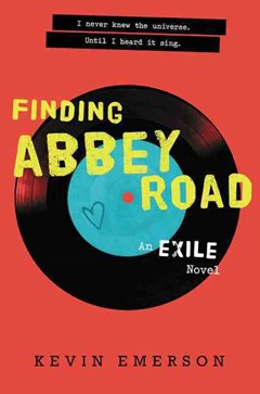 Finding Abbey Road: An Exile Novel
