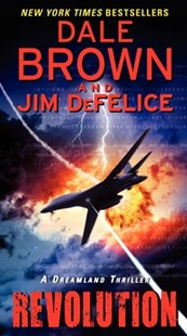 Revolution by Dale Brown, Jim DeFelice (9780062188175) - PaperBack - Adventure Fiction Modern