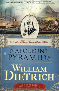 Napoleon's Pyramids by William Dietrich (9780062191489) - PaperBack - Adventure Fiction Modern