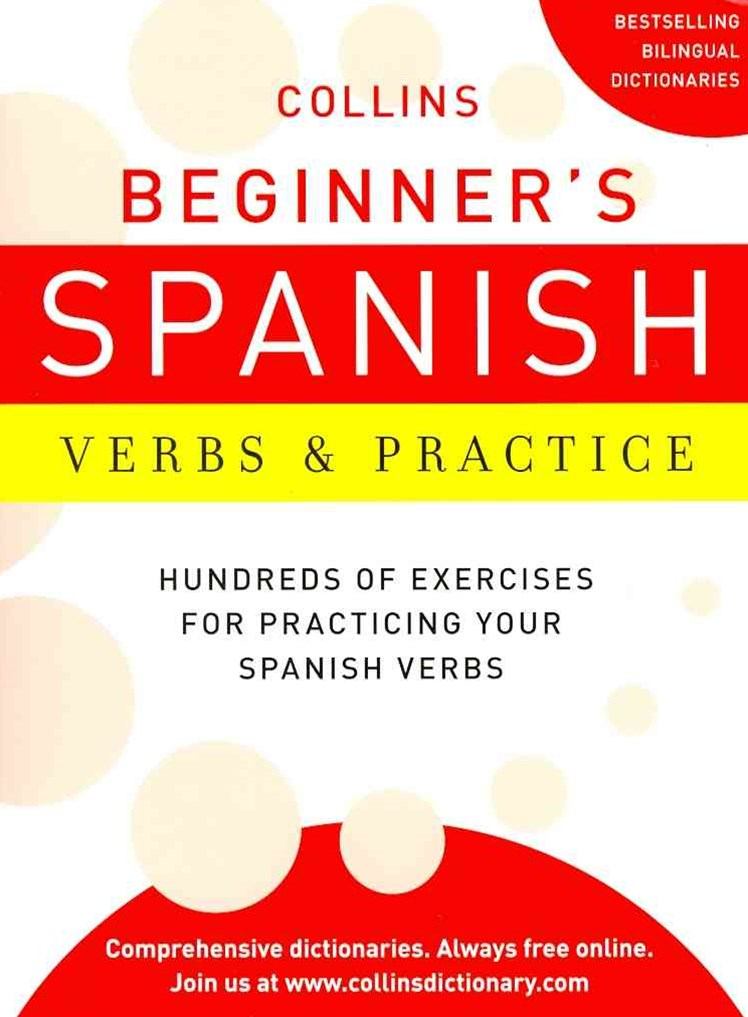 Collins Beginner's Spanish Verbs and Practice