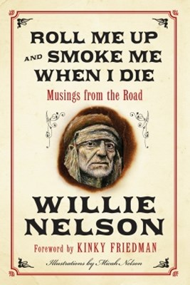 (ebook) Roll Me Up and Smoke Me When I Die